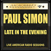 Late in the Evening (Live) di Paul Simon