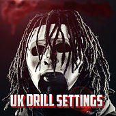 Uk Drill Settings de Various Artists