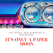 It's Only a Paper Moon by Lee Wiley