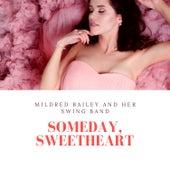 Someday, Sweetheart de Various Artists