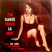 I Tried To Dance All Night (Remastered) de Joe Cuba