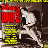 The Songs of WW2 de Various Artists