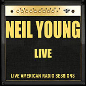 Neil Young Live (Live) by Neil Young