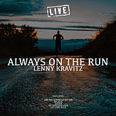 Always On The Run (Live) by Lenny Kravitz
