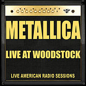 Live at Woodstock (Live) de Metallica