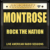 Rock the Nation (Live) by Montrose