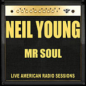 Mr Soul (Live) de Neil Young