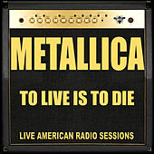 To Live is to Die (Live) de Metallica
