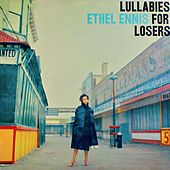Lullabies For Losers (Remastered) de Ethel Ennis
