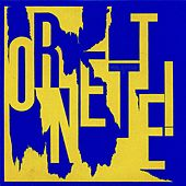 Ornette! (Remastered) von Ornette Coleman