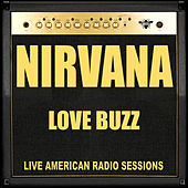 Love Buzz (Live) von Nirvana