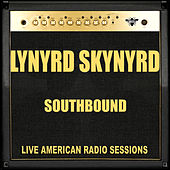 Southbound Live (Live) di Lynyrd Skynyrd