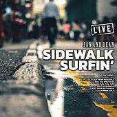 Sidewalk Surfin' (Live) by Jan & Dean