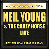 Neil Young & The Crazy Horse Live (Live) de Neil Young