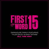 All the Way by Darkhouse Family