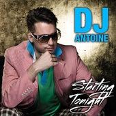 Starting Tonight von DJ Antoine