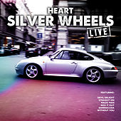 Silver Wheels (Live) de Heart