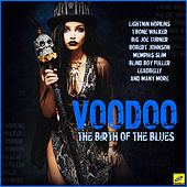 Voodoo - The Birth of the Blues by Various Artists