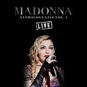 Madonna Anthology Live Vol. 1 (Live) von Madonna