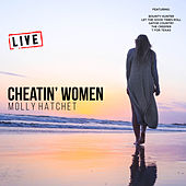 Cheatin' Women (Live) de Molly Hatchet