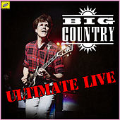 Big Country - Ultimate Live (Live) von Big Country