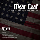 Love And Death And An American Guitar (Live) by Meat Loaf