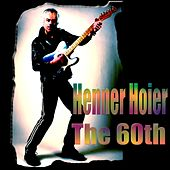 Henner Hoier - The 60th by Henner Hoier