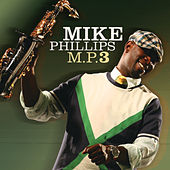 M.P.3 by Mike Phillips