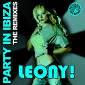Party In Ibiza - The Remixes von Leony!