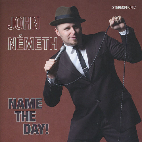 Name The Day! by John Nemeth