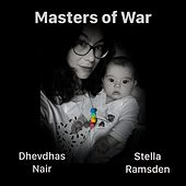 Masters of War (feat. Stella Ramsden) by Dhevdhas Nair