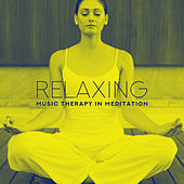 Relaxing Music Therapy in Meditation: Inner Harmony, Inner Focus, Ambient Chill, Mindfulness Relaxation, Relief Music, Zen by Relajación