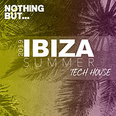 Nothing But... Ibiza Summer 2019 Tech House - EP by Various Artists
