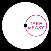 Take It Easy 002 - Single by Various Artists