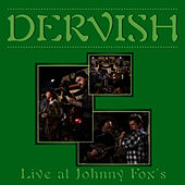 Dervish - Live At Johnny Fox's de Dervish