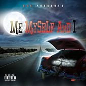 ME Myself and I by Big Dee