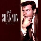 Kelly by Del Shannon