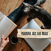 Peaceful Jazz and Relax – Instrumental Jazz Music Ambient, Lounge, Jazz Relaxation, Sentimental Jazz von Gold Lounge
