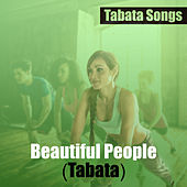 Beautiful People (Tabata) de Tabata Songs