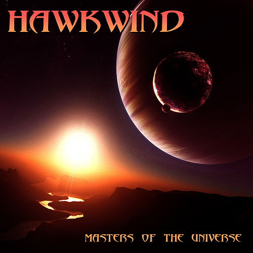 Master Of The Universe by Hawkwind