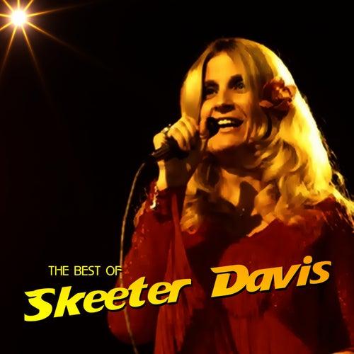 The Best Of Skeeter Davis by Skeeter Davis