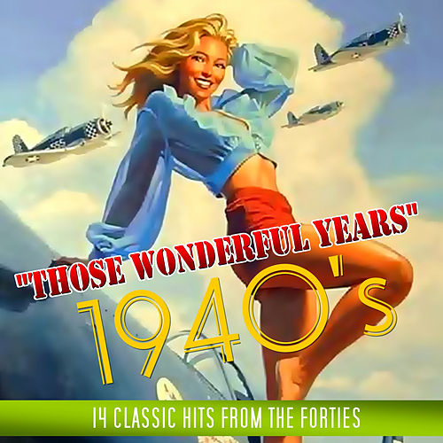 Those Wonderful Years by Various Artists