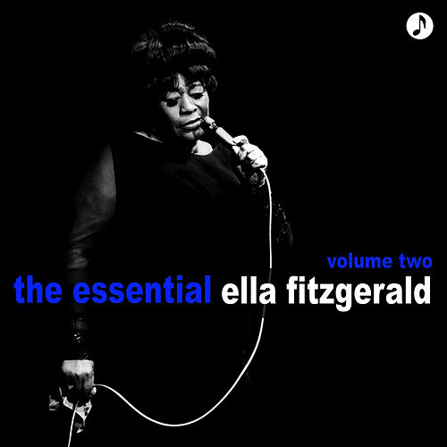 The Essential Volume 2 by Ella Fitzgerald