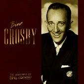 The Very Best Of Bing Crosby by Bing Crosby