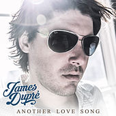 Another Love Song by James Dupré