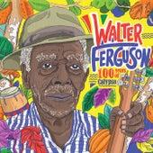 100 Years of Calypso: Walter Ferguson de Various Artists