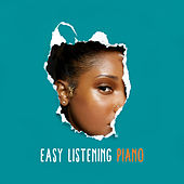 Easy Listening Piano by Music for Quiet Moments