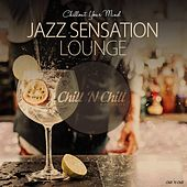 Jazz Sensation Lounge (Chillout Your Mind) von Various Artists