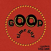 Good Time Guy (feat. Sammy Rae) by Will Leet