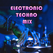 Electronic Techno Mix van Various Artists